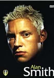 Alan Smith - Profile Of A Player [DVD]