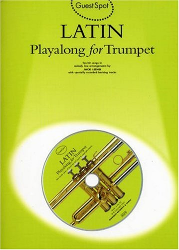 GS LATIN PLAYALONG TR+CD: Playalong for Trumpet (Guest Spot)