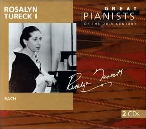 Rosalyn Tureck II : Great pianists of the 20th century