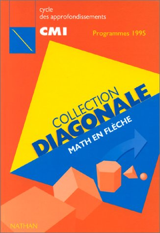 Diagonale, CM1. Livre de l'élève, édition 1995-1996