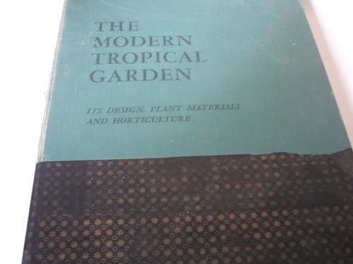 the modern tropical garden