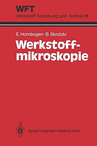 Werkstoff-Mikroskopie: Direkte Durchstrahlung mit Elektronen zur Analyse der Mikrostruktur (WFT Werkstoff-Forschung und -Technik)