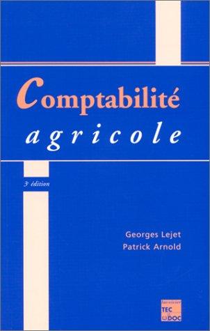 Comptabilité agricole ( édition conforme au plan comptable agricole du 2 janvier 1987)