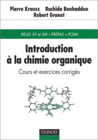 Introduction à la chimie organique : Cours et exercices corrigés