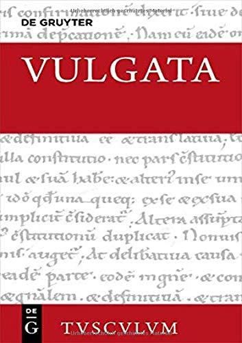 Biblia sacra vulgata: Evangelia - Actus Apostolorum - Epistulae Pauli - Epistulae Catholicae - Apocalypsis - Appendix (Sammlung Tusculum, Band 5)