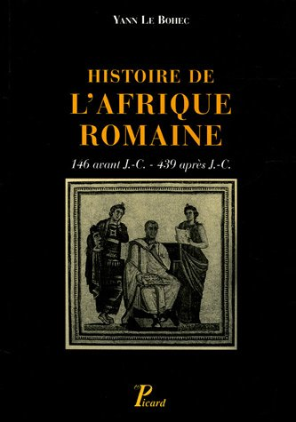 Histoire de l'Afrique romaine (146 avant J-C - 439 après J-C)