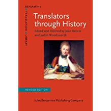Translators through History: Revised edition (Benjamins Translation Library) (2012-07-05)