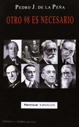 Otro 98 Es Necesario (Fenice textos) por Pedro J. (1944-) de la Peña