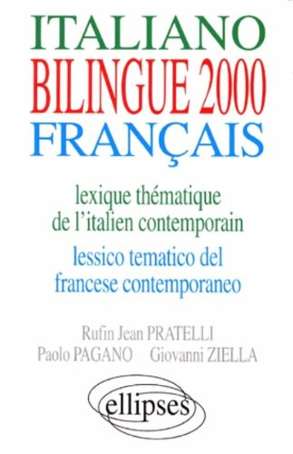 Lexique thématique de l'italien contemporain - Lessico tematico del francese contemporaneo (édition bilingue)
