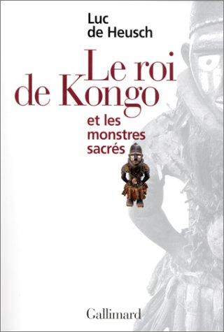 Le Roi du Congo et les monstres sacrés