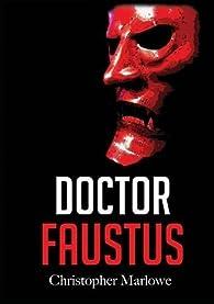 Doctor Faustus par Christopher Marlowe
