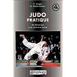 Judo pratique. Du débutant à la ceinture noire