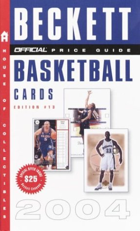 The Official 2004 Price Guide to Basketball Cards (Official Price Guide to Basketball Cards)