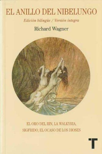 El anillo del Nibelungo: Wagner, Richard (Turner Música)