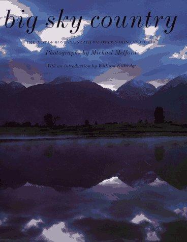 Big Sky Country Collection (Big Sky Country: Best of Montana, North Dakota, Wyoming and Idaho)