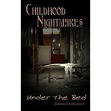 Childhood Nightmares: Under The Bed