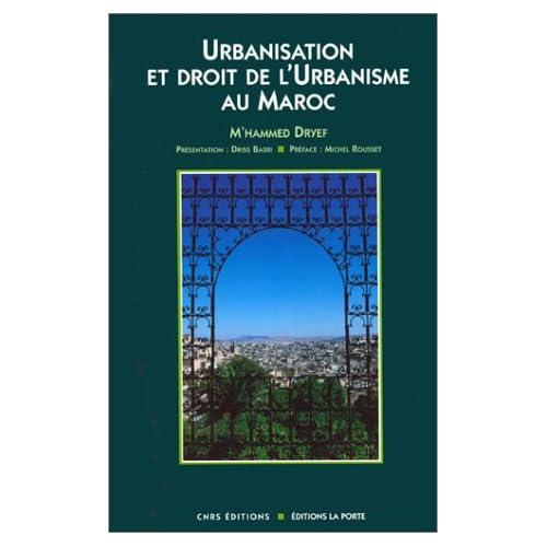 Urbanisation et droit de l'urbanisme au Maroc