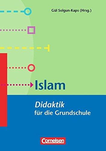 Fachdidaktik für die Grundschule: Islam: Didaktik für die Grundschule. Buch