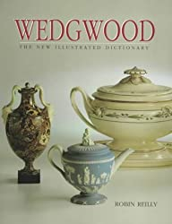 Wedgwood: The New Illustrated Dictionary