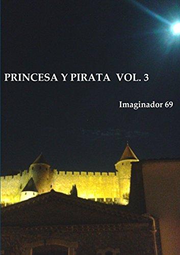 PRINCESA Y PIRATA (3)