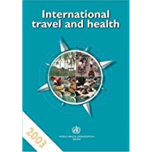 International Travel and Health: Situation As on 1 January 2003