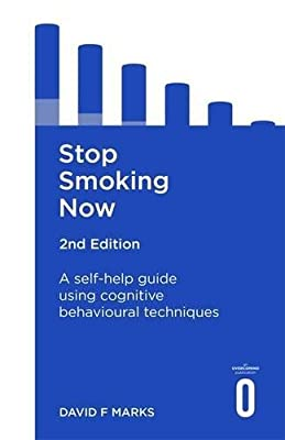 Stop Smoking Now 2nd Edition: A self-help guide using cognitive behavioural techniques (Overcoming) by Robinson
