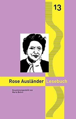 Rose Ausländer Lesebuch: Nylands kleine rheinische Bibliothek 13