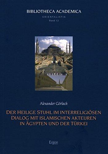 der-heilige-stuhl-im-interreligiosen-dialog-mit-islamischen-akteuren-in-agypten-und-der-turkei