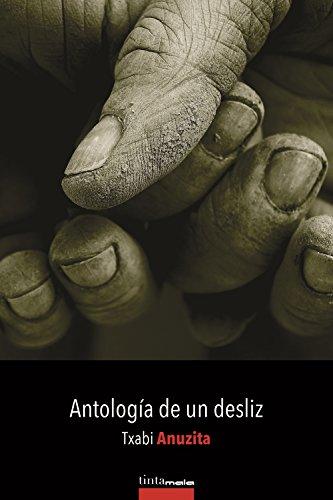 Antología de un desliz (Spanish Edition)