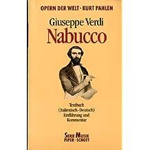 Nabucco. Textbuch Italienisch - Deutsch. ( Opern der Welt).