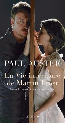 La Vie intérieure de Martin Frost par Paul Auster