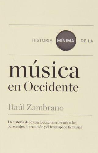 Historia Mínima De La Música En Occidente