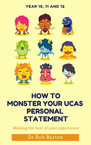 How to MONSTER YOUR UCAS PERSONAL STATEMENT (English Edition)