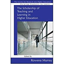 [(The Scholarship of Teaching and Learning in Higher Education)] [Author: Rowena Murray] published on (May, 2009)