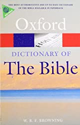 Dictionary of the Bible (Oxford Quick Reference)
