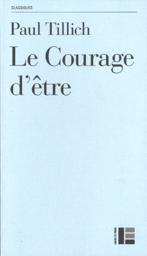 Le courage d'être par Paul Tillich