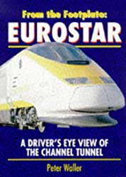Eurostar (From the Footplate)