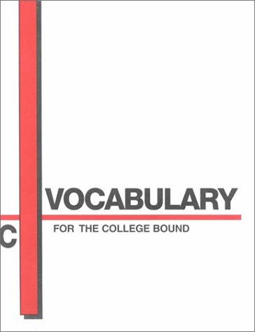 Vocabulary for the College Bound: Book C por James Scott