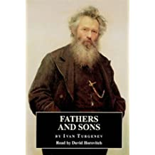 Fathers and Sons: Complete & Unabridged (Cover to Cover)