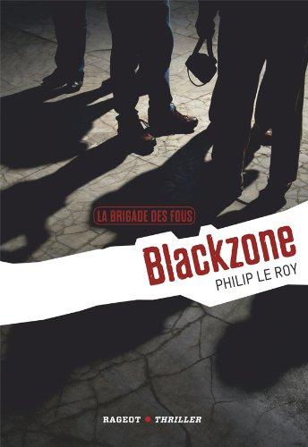 Download La Brigade des fous : Blackzone