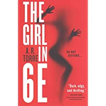 [(The Girl in 6e)] [By (author) A R Torre] published on (January, 2015)