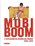 mobi boom l explosion du design en france 1945 1975 1dvd de dominique forest 22 septembre 2010 reli?