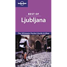 Best of Ljubljana (Lonely Planet Best of Ljubljana)