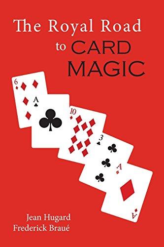 The Royal Road to Card Magic por Jean Hugard