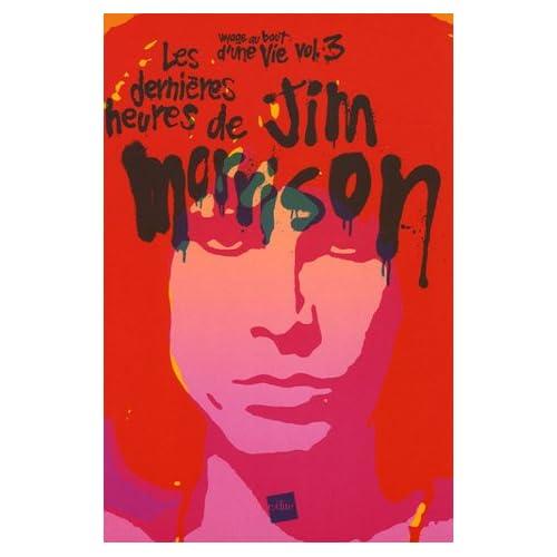 Les dernières heures de Jim Morrison