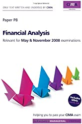 CIMA Official Learning System Financial Analysis 4E (CIMA Managerial Level 2008)