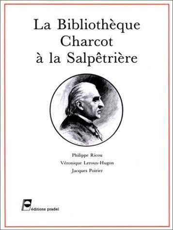 La Bibliothèque Charcot à la Salpêtrière