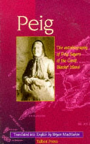 Peig: The Autobiography of Peig Sayers of the Great Blasket Island