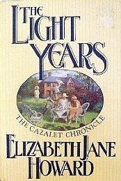 The Light Years (Cazalet Chronicle, Book 1) by Elizabeth J. Howard (1990-07-30)