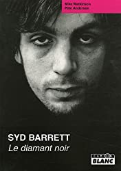 SYD BARRETT Le diamant noir